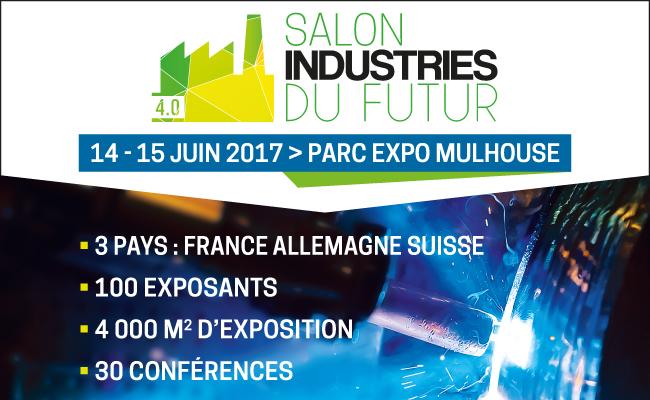 Venez nous voir au salon industries du futur mulhouse for Salon industrie du futur